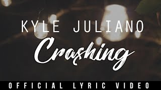 Download Kyle Juliano - Crashing Video