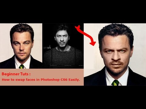 How to swap faces in Photoshop CS6 Easily ?