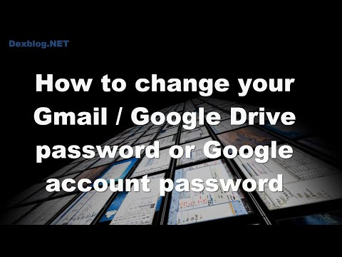 How to change your Gmail / Google Drive password or Google account password