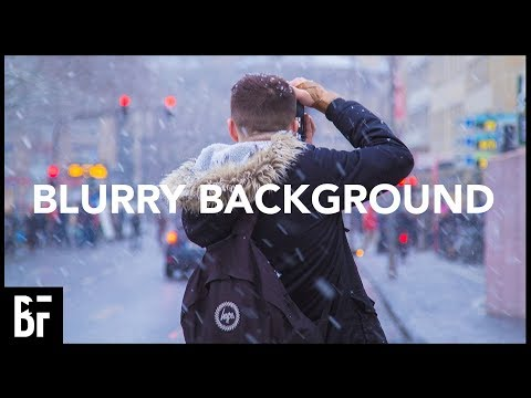 How to Get a Blurry Background in Video (Depth of Field Tutorial)