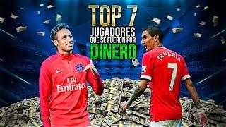 TOP 7: Jugadores que SE FUERON POR DINERO