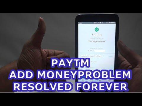 Paytm Add Money Problem RESOLVED !!!