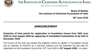 ICAI Announcement || Good News for CA Foundation Students Nov 2020. Registration Date Extended
