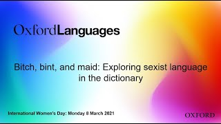 International Women's Day 2021: Exploring sexist language in the dictionary