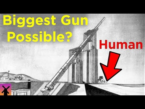 What's the Biggest Gun We Could Possibly Build?