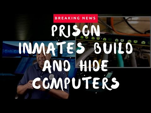 Inmates Build and Hide Computers In The Ceiling | Marion Correctional