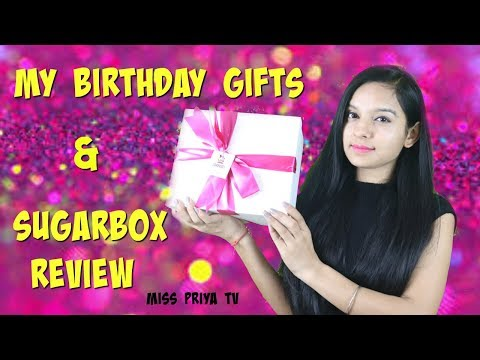 SUGARBOX UNBOXING & REVIEW | Unboxing MY  BIRTHDAY GIFTS  | Miss Priya TV |