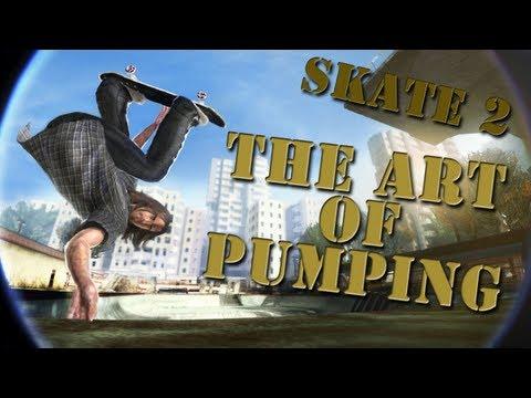 Skate 2: Career - The Art Of Pumping
