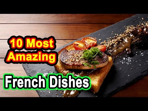 10 Most Amazing French Dishes