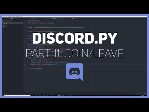 Discord.py: Making a Discord bot (Part 11: Join/Leave)