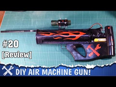 FULL AUTO DIY Air Gun (Machine Gun), review [Gyver Gun - 1]