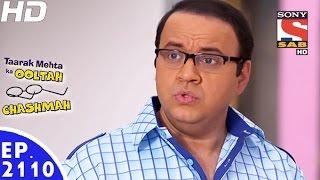 Taarak Mehta Ka Ooltah Chashmah - तारक मेहता - Episode 2110 - 6th January, 2017