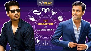 TVF Characters as Zodiac Signs I All episodes on TVFPlay