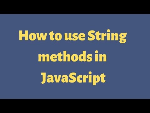 How to use string methods in javascript