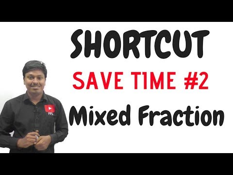 SAVE TIME #2 ( Mixed Fraction ) For SBI Clerk 2018