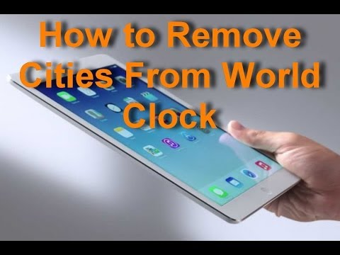 Apple iPad - How to Remove Cities From World Clock