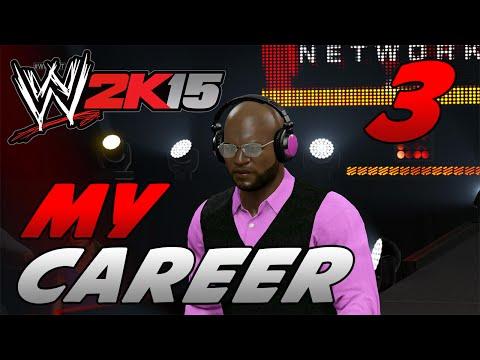 WWE 2k15 MyCareer Mode #3 -