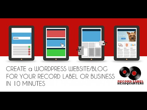 How To Create a Wordpress Blog/Website Your Record Label Or Business