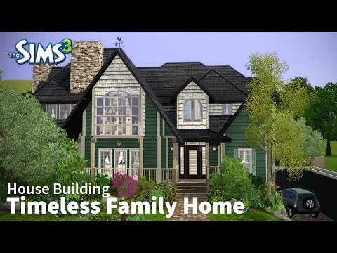 The Sims 3 House Building - Timeless Family Home
