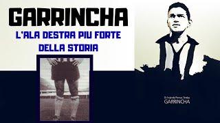 L'incredibile Storia Di Garrincha L'ala Destra Più Forte Della Storia Del Calcio