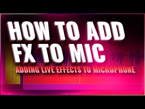 How to Add Live Effects to your Microphone (revised)