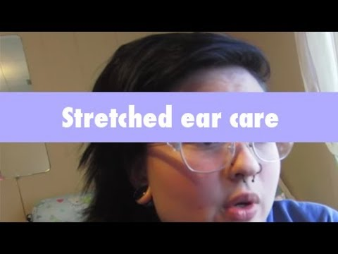 How to take care of your stretched ears! ♥