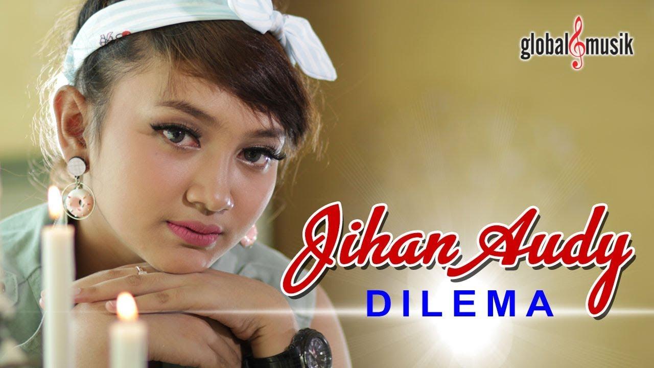 Dilema - Jihan Audy