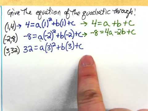 Writing equations of quadratics given 3 random points on the parabola