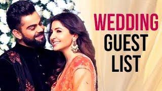 Virat Kohli Anushka Sharma Italy Wedding Guest List LEAKED