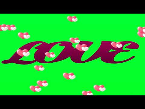 Love Animation Videos || Love Effect & Heart Effect || Green Screen Effects || Free Download
