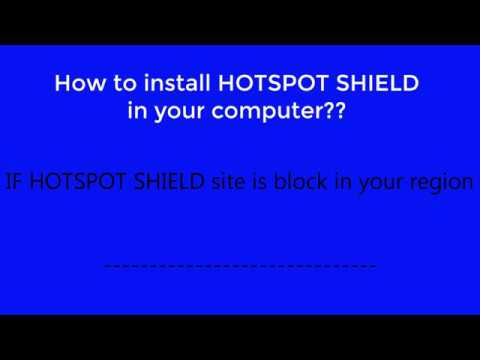 How to download and install hotspot shield from other site (filehippo)