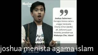 Ini Ucapan Joshua Suherman Yang Di Duga Menista Agama !!