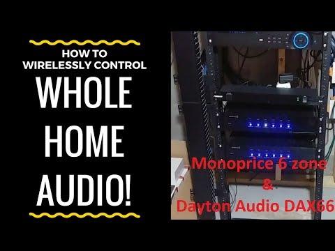WIRELESSLY Control Monoprice Whole Home Audio & Dayton DAX66 w/ iTach Flex IP by Global Cache!!!