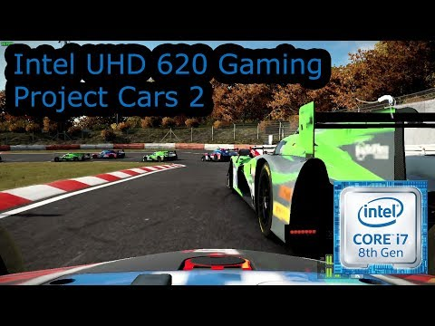 Intel UHD 620 Gaming - Project Cars 2 - i5-8250U, i5-8350U, i7-8650U, i7-8650U