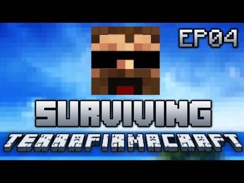 How to Survive TerraFirmaCraft Ep04 -