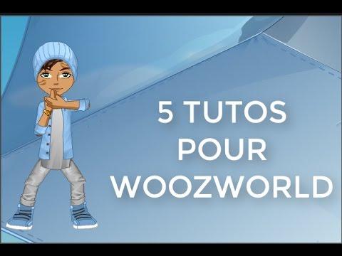 5 TUTOS POUR WOOZWORLD !