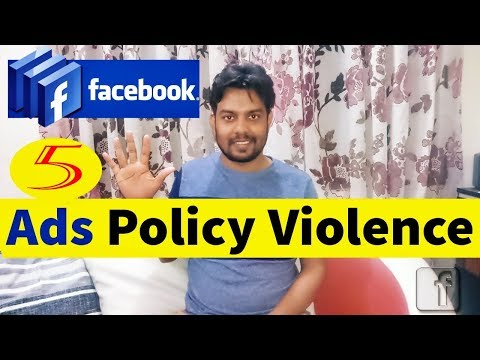 Facebook Marketing Bangla | Facebook Advertising 5 Policies Violence 2018