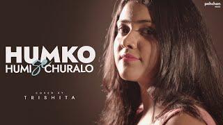 Humko Humise Chura Lo - Unplugged Cover   Trishita   Mohabbatein   Shah Rukh Khan   Aishwarya Rai