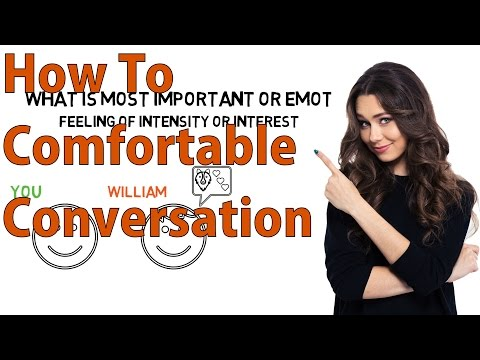 How To Hava A Comfortable Conversation