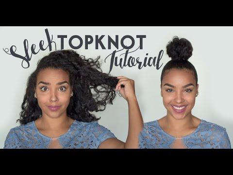 Sleek Top Knot Bun Tutorial | CURLY/NATURAL HAIR