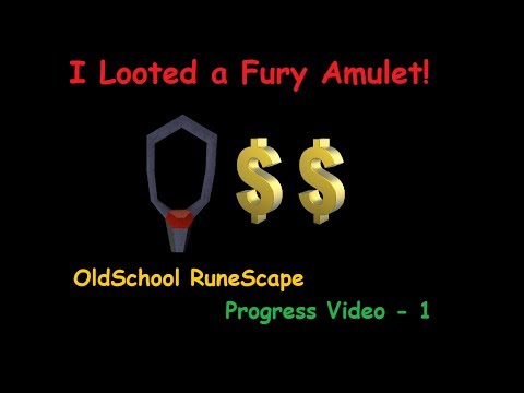 Old School RS - I Looted a Fury Amulet! - Progress Video 1