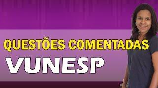 Questões Comentadas De Português Vunesp | Vídeo Demonstrativo