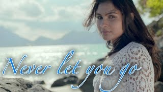 Never Let You Go (Music Video) - Andrea Jeremiah Feat. Prithvi Chandrasekhar