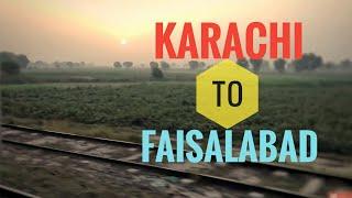 Karachi to Faisalabad - Railway Journey on Karakorum Express - Pakistan Railways (Highlights)