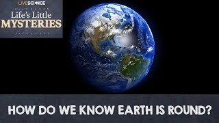 How Do We Know Earth is Round?