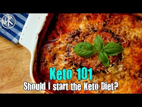 Keto 101 - Should I start the Keto Diet?