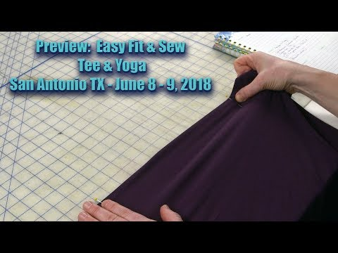 Preview:  Easy Fit and Sew Yoga Pants & Tee  -  San Antonio TX ASG  -  June 8-9, 2018