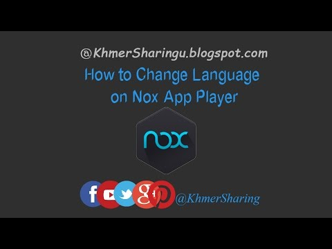 How to change language on Nox App Player 2016 | KhmerSharing