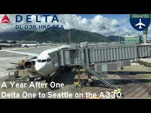 A Year After One - Delta One to Seattle on the A330 (DL038, HKG-SEA)