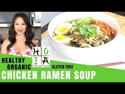 How to Make HEALTHY ORGANIC Gluten Free Chicken Ramen Soup   Recipe   Diane Yang Kirk   Ep 07
